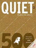 De eerste editie van Quiet 500