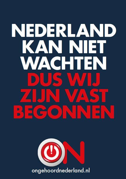 De nieuwe slogan van Ongehoord Nederland.