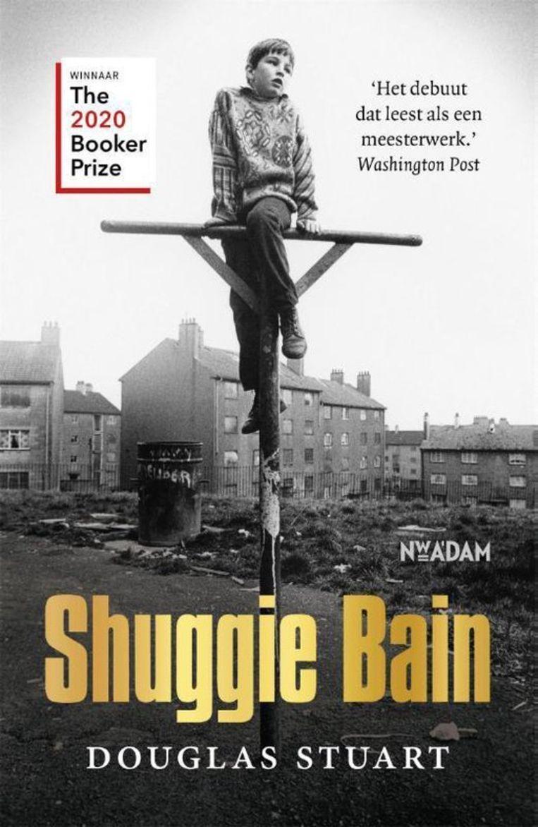Douglas Stuart: Shuggie Bain. Beeld Nieuw Amsterdam