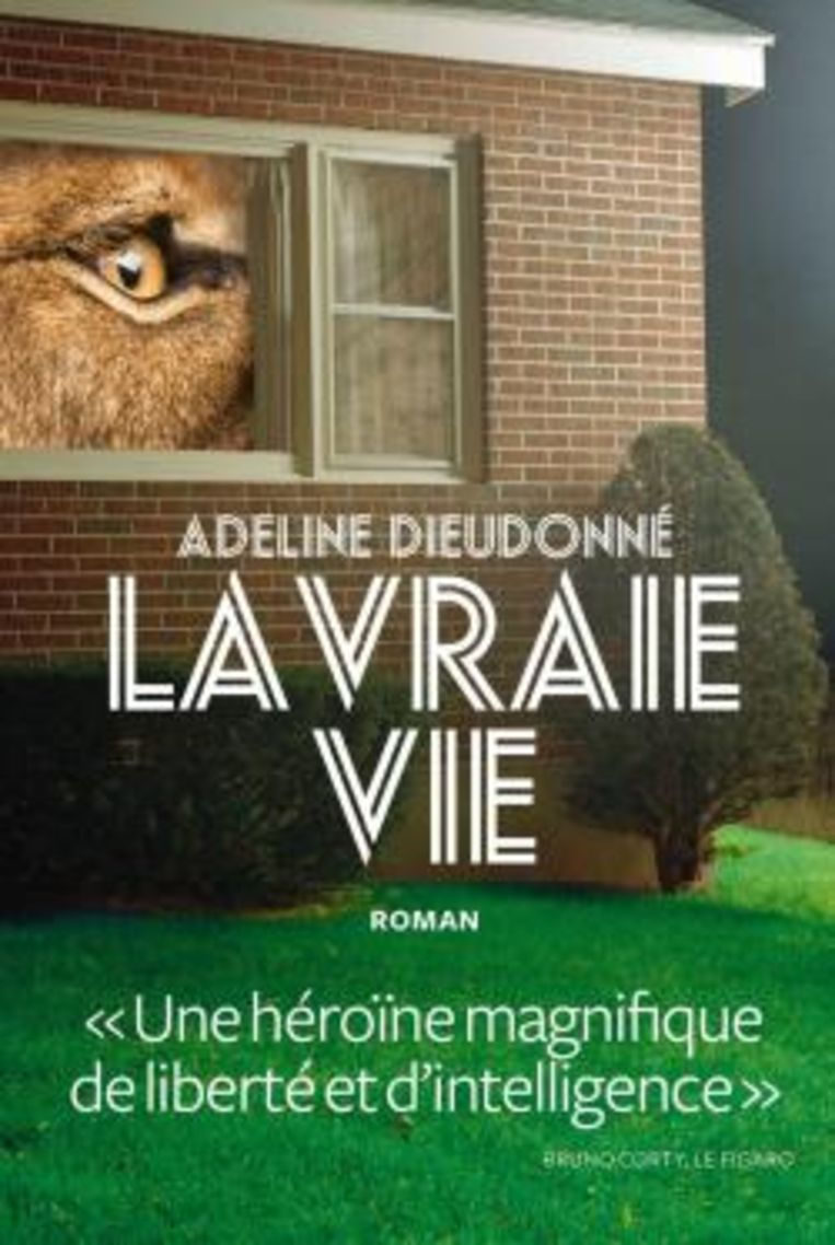 Adeline Dieudonné, 'La vraie vie', Éditions de L'Iconoclaste, 260 p., 19,40 euro. De Nederlandse vertaling wordt verwacht tegen eind mei. Beeld rv