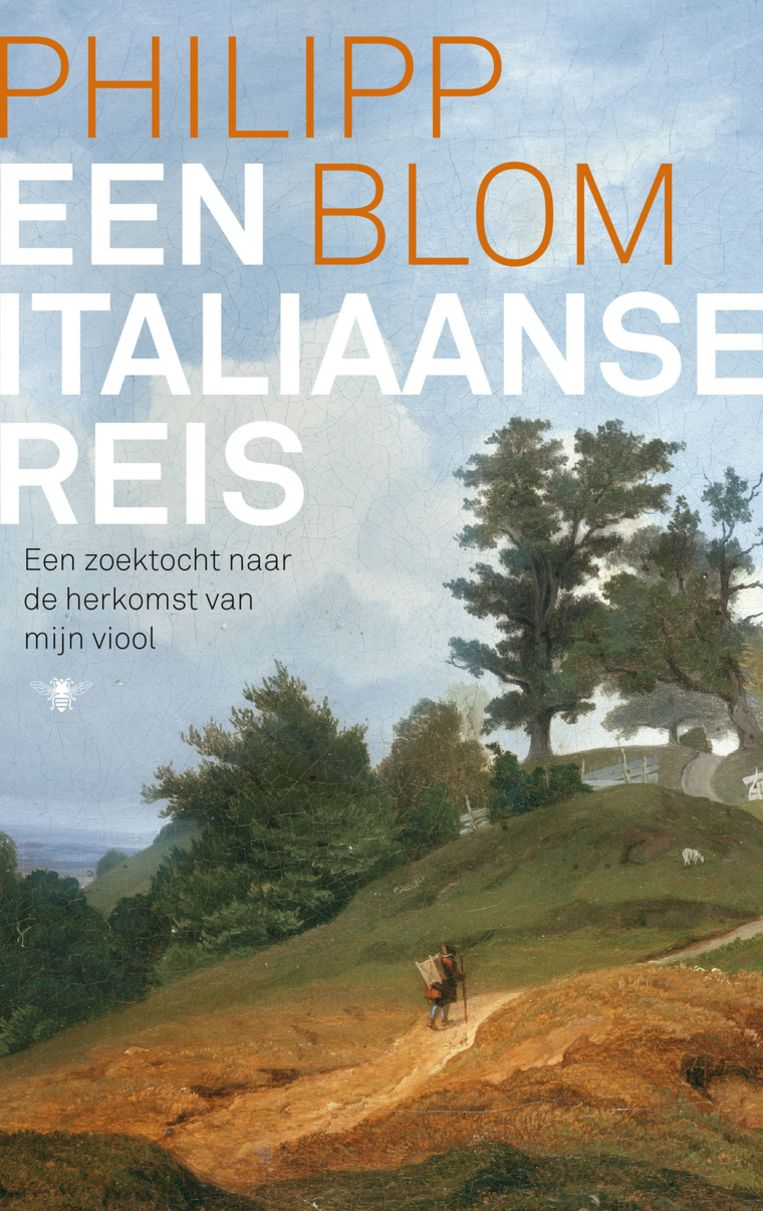 Philipp Blom: Een Italiaanse reis – Een zoektocht naar de herkomst van mijn viool  Uit het Duits vertaald door W.Hansen.  De Bezige Bij, € 29,99 Beeld