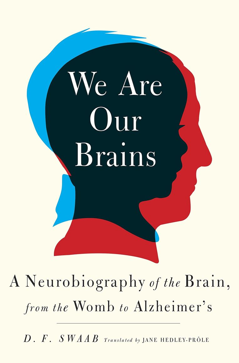 D.F. Swaab: We Are Our Brains. Beeld null