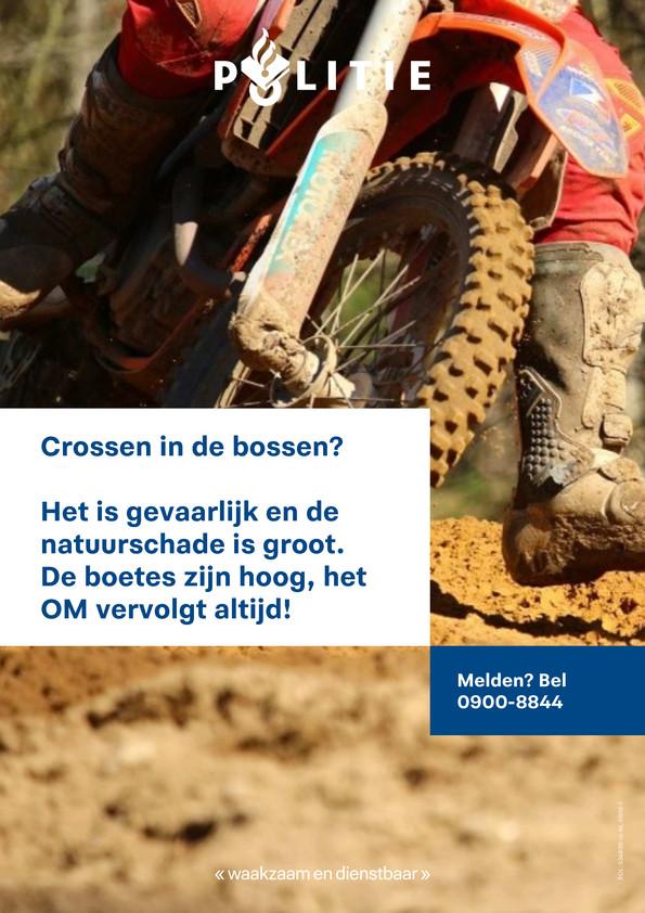 Affiche van politie waarin gewaarschuwd wordt voor wildcrossen.