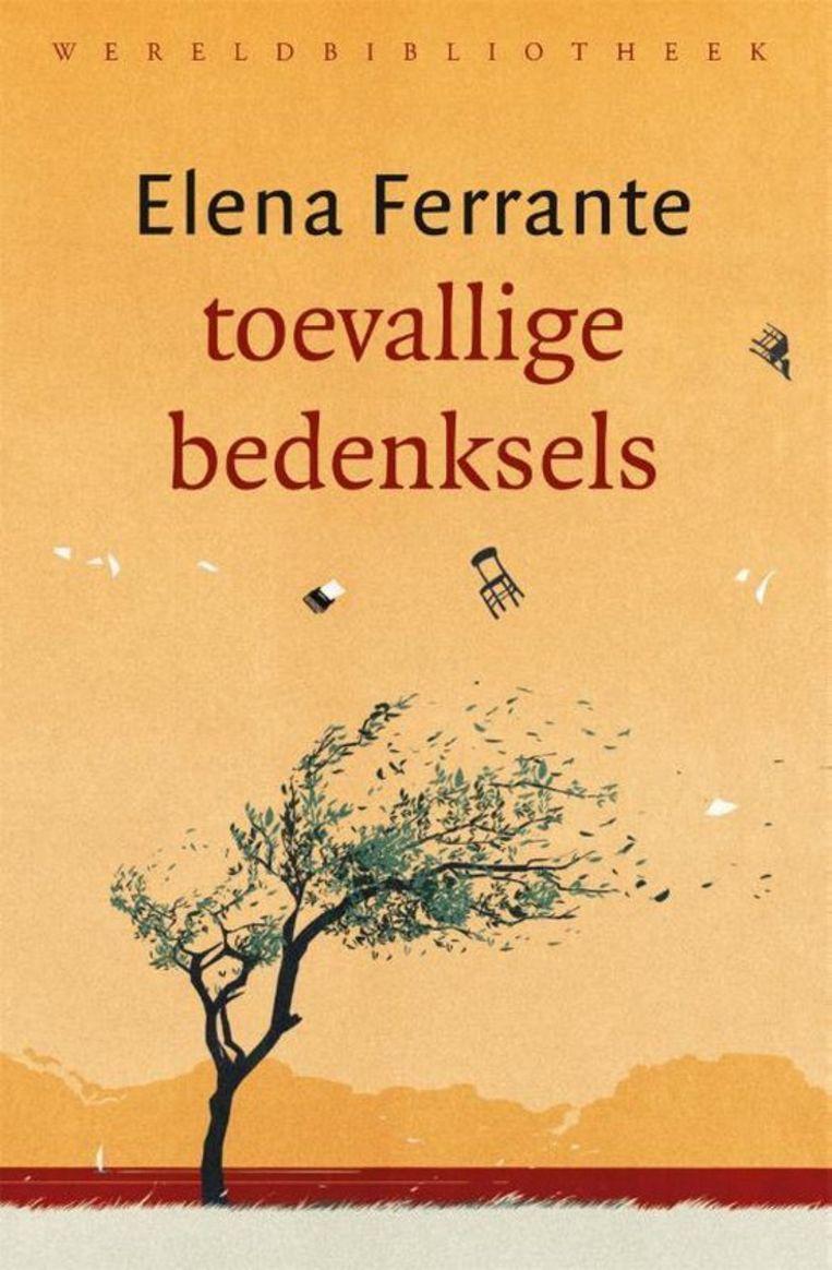 Elena Ferrante, 'Toevallige bedenksels', Wereldbibliotheek, 126 p., 24,99 euro. Vertaling Marieke van der Laake. Beeld rv