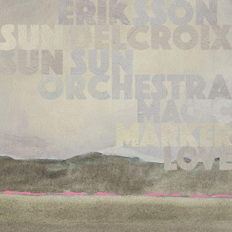 Magic Marker Love, de derde plaat van Eriksson Delcroix: even verleidelijk als onheilspellend Beeld RV