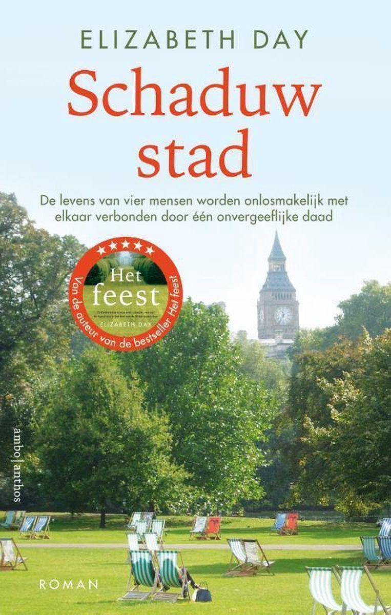 Elizabeth Day, 'Schaduwstad', Ambo Anthos, 432 p., 24,99 euro.  Vertaling: Noor Koch. Beeld rv