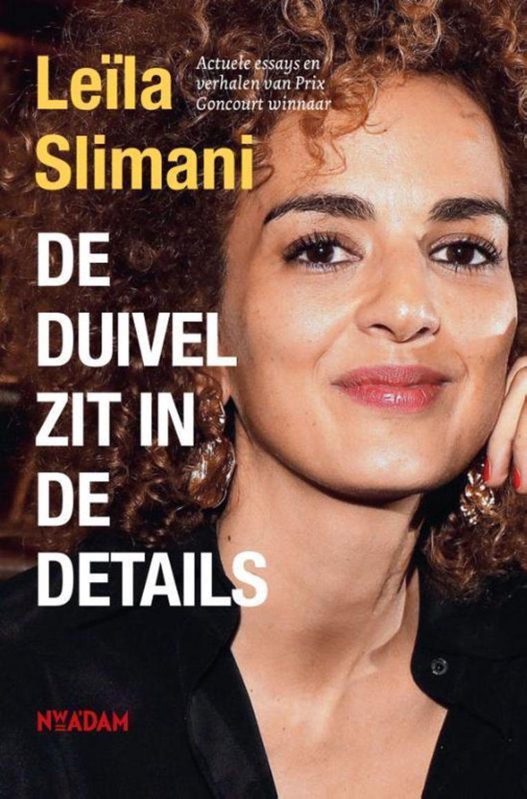 Leïla Slimani, 'De duivel zit in de details', Nieuw Amsterdam, 75 p., 6,99 euro. Vertaling Gertrud Maes. Beeld rv