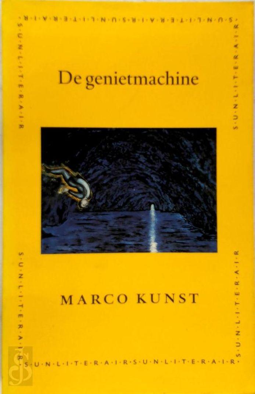 Cover van De genietmachine van Marco Kunst