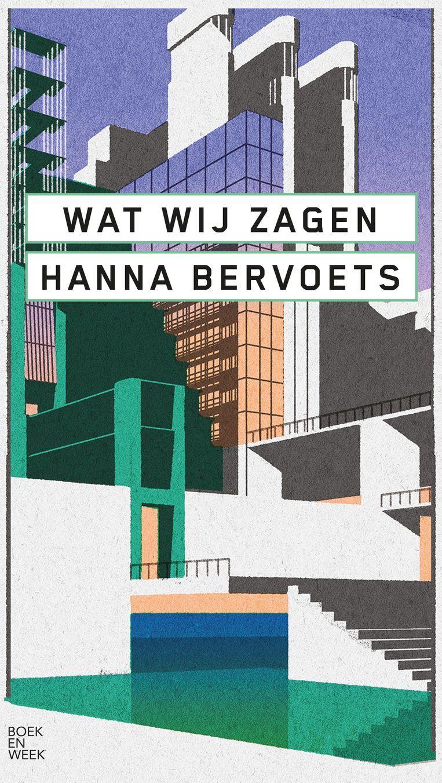 Hanna Bervoets, 'Wat wij zagen', Boekenweekgeschenk (bij besteding van 15 euro aan Nederlandstalige boeken). Beeld rv