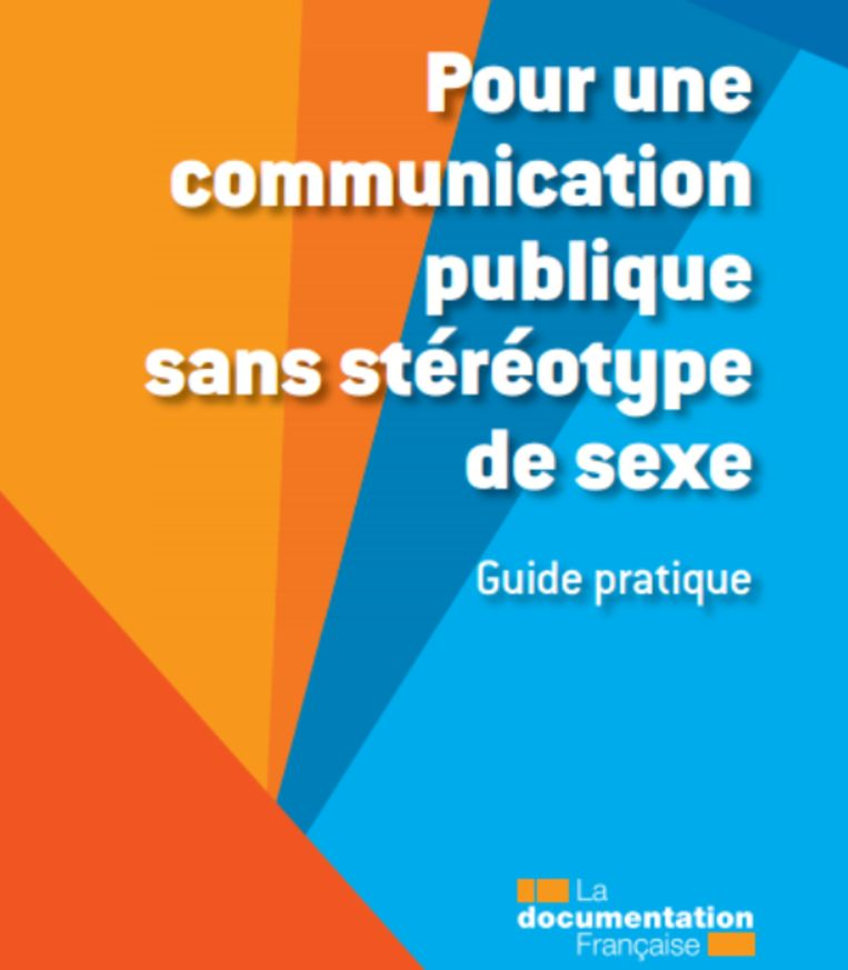 De gids 'Publiekscommunicatie zonder seksuele stereotypen' van de Franse Hoge Raad voor Gelijkheid tussen Vrouwen en Mannen. Beeld