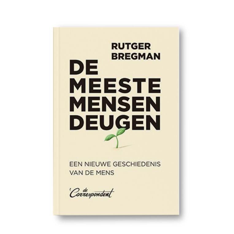 De meeste mensen deugen - Rutger Bregman Beeld Uitgeverij De Correspondent