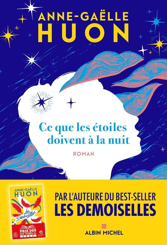 Le nouveau roman de la romancière Anne-Gaëlle Huon.