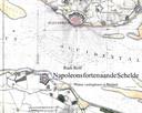 Cover van Napoleons forten aan de Schelde van Rudi Rolf.