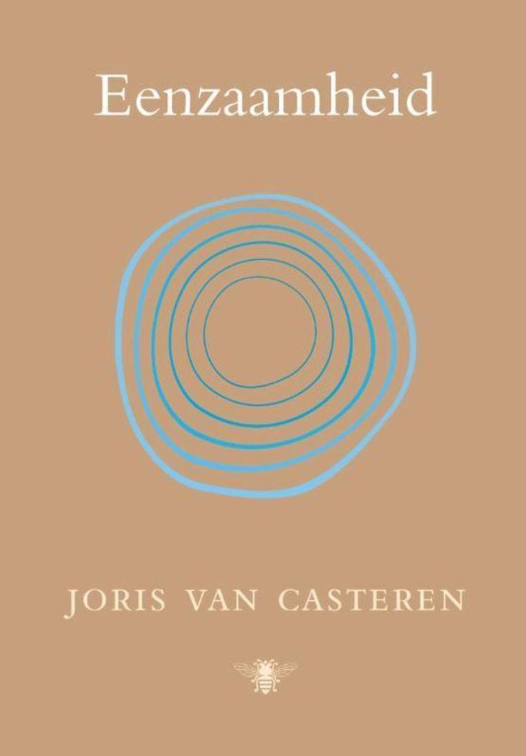 Joris van Casteren, Eenzaamheid, De Bezige Bij, 120 p., 16,99 euro.  --  Joris Van Casteren Eenzaamheid De Bezige Bij Beeld rv