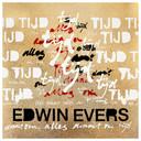 De hoes van het album Tijd van Edwin Evers. De hoes is een kunstwerk van radio-dj Ruud de Wild.