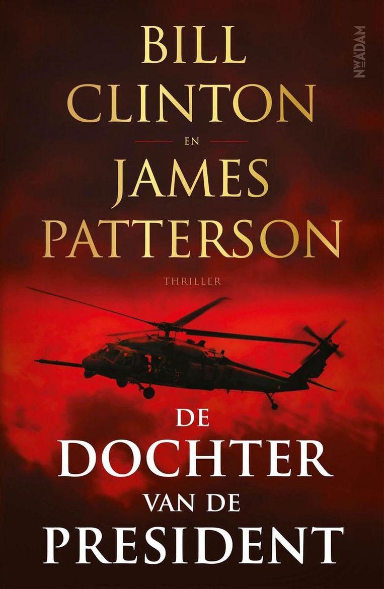 De dochter van de president, Bill Clinton en James Patterson. Beeld -