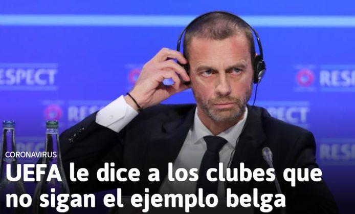 Intussen is de beslissing over onze competitie ook groot nieuws in het buitenland. Zo kopt de Spaanse sportkrant AS, 'De UEFA vraagt om België niet te volgen'. U ziet Uefa-voorzitter Ceferin op de foto.