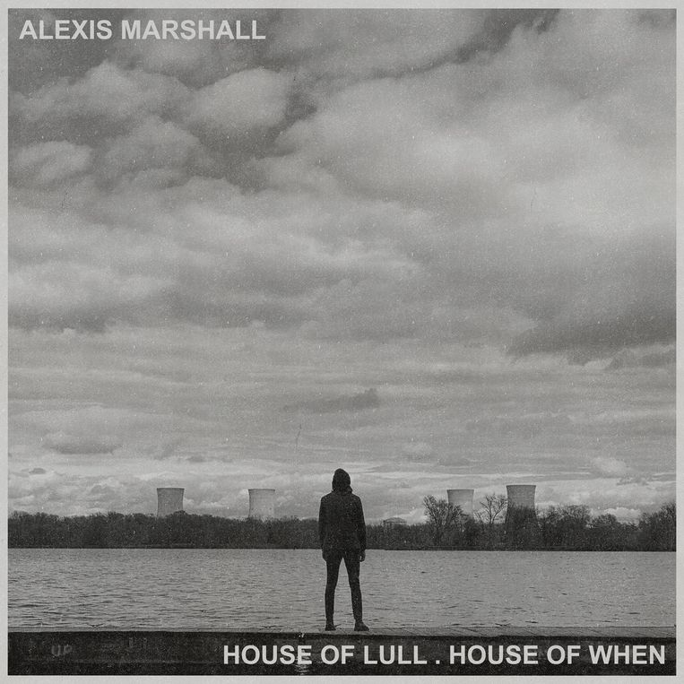 ALEXIS MARSHALL House of Lull. House of When Beeld RV