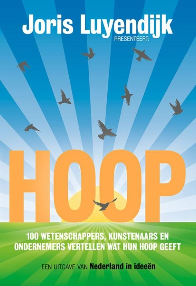 Joris Luyendijk (red.): Hoop. Maven Publishing; € 19,99. Beeld Maven Publishing