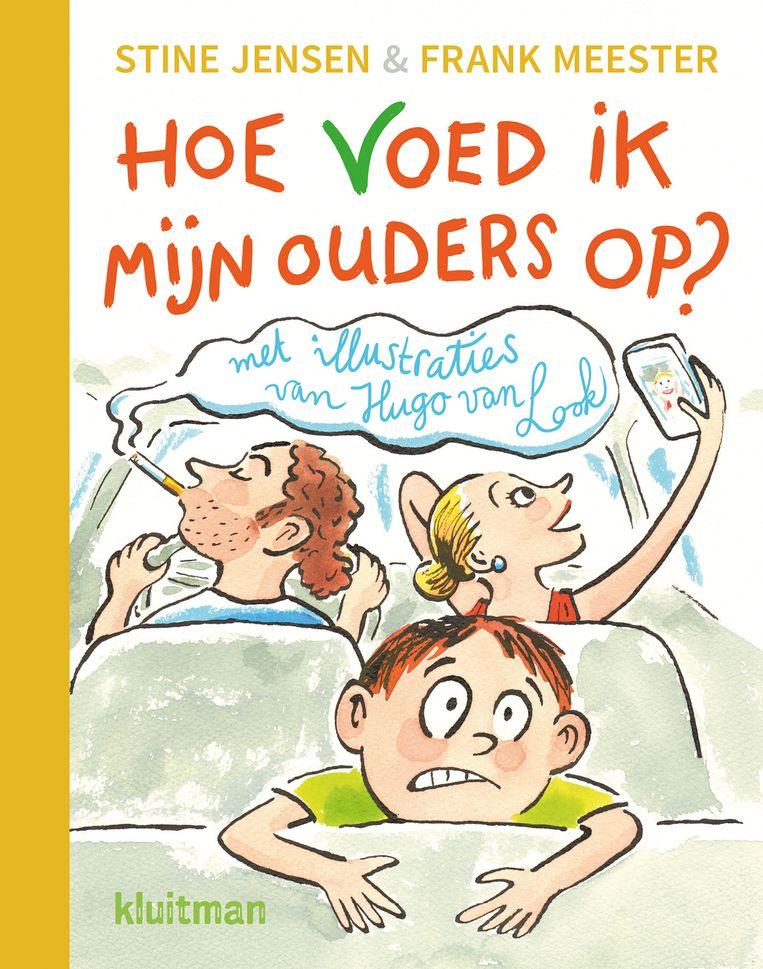Stine Jensen & Frank Meester: Hoe voed ik mijn ouders op?  Met illustraties van Hugo van Look.  Kluitman, €17,50 Beeld