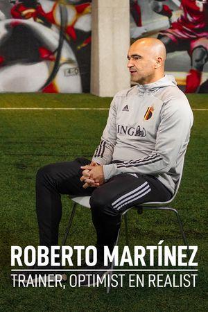 Roberto Martínez: trainer, optimist en realist.