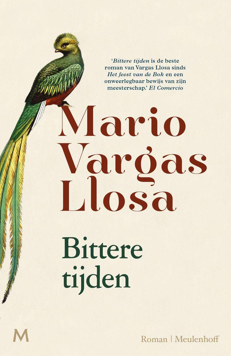 Mario Vargas Llosa Bittere tijden Beeld rv