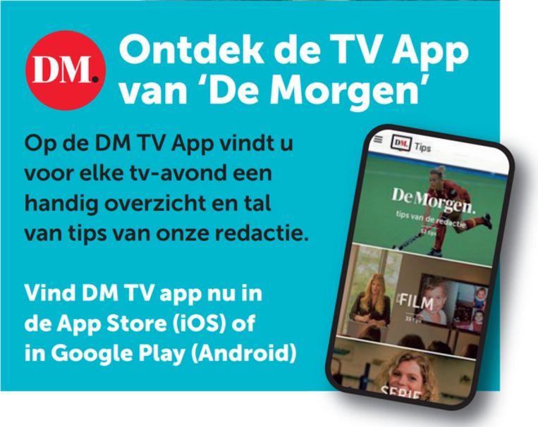 Download ook onze tv-app. Beeld DM