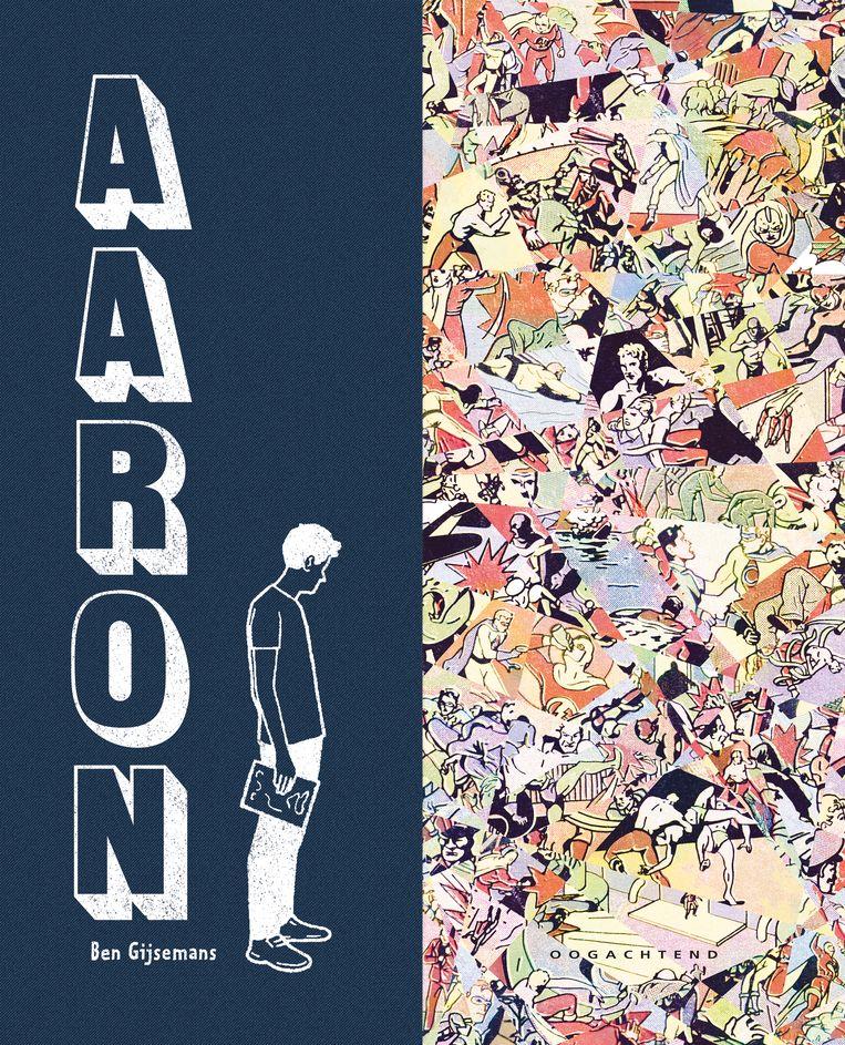'Aaron' verscheen bij Oogachtend, 208 p. Beeld RV