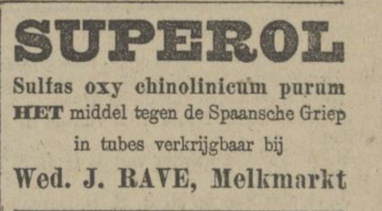 Een middeltje tegen de Spaansche Griep, aangeprezen door een ondernemer ruim een eeuw geleden Beeld Provinciale Overijsselse en Zwolsche Courant, 1918