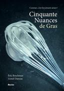 Cet ouvrage d'Eric Boschman est un livre de cuisine, mais pas que! Il se veut aussi un livre d'histoires. Qu'il s'agisse d'amitié, de passion, de passades, à un moment ou à un autre, on se retrouve autour d'une table. Et à ses 50 recettes, Éric Boschman a voulu adjoindre des nouvelles personnelles, des poèmes, des chansons, des citations... Plus ou moins g(c)rasses. Prix: 24,95 euros.