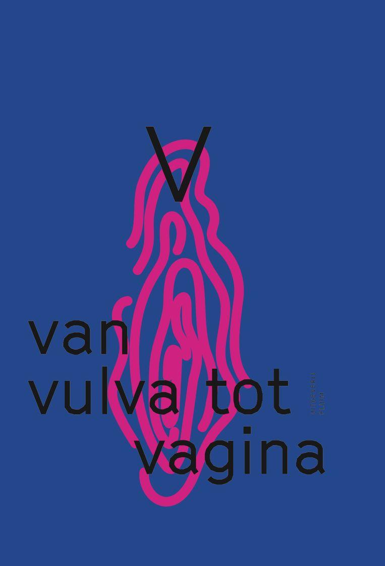 'Van vulva tot vagina' door Mariah Mansvelt Beck en Emma Curvers. Beeld rv
