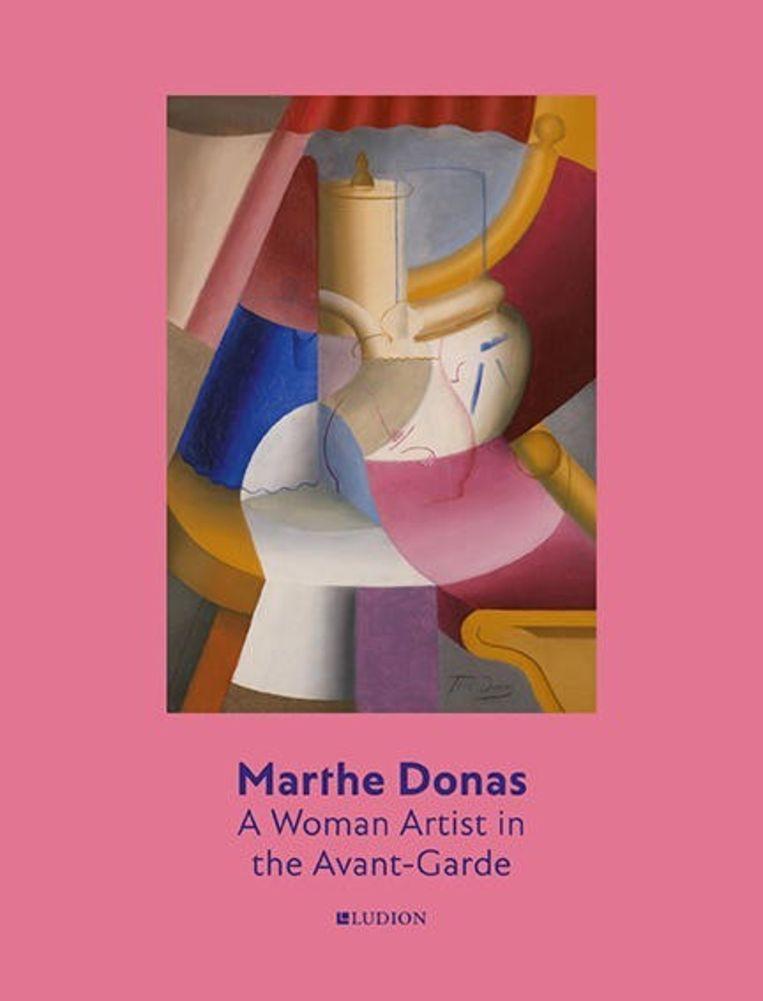 Het boek Marthe Donas. A Woman Artist in the Avant-Garde is een uitgave van Ludion. Beeld Ludion