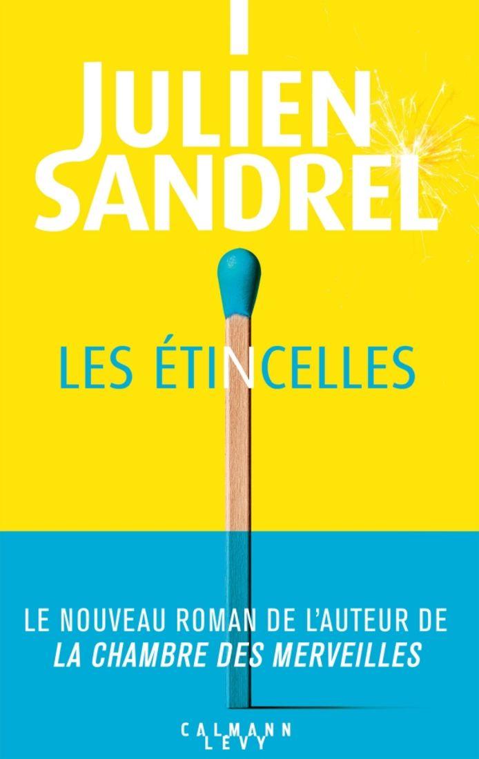 """Julien Sandrel a sorti son nouveau roman """"Les étincelles""""."""