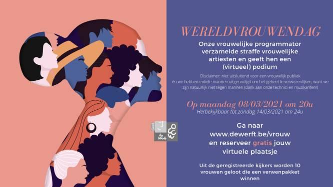 Cultuurcentrum De Werft viert Wereldvrouwendag met virtuele voorstelling
