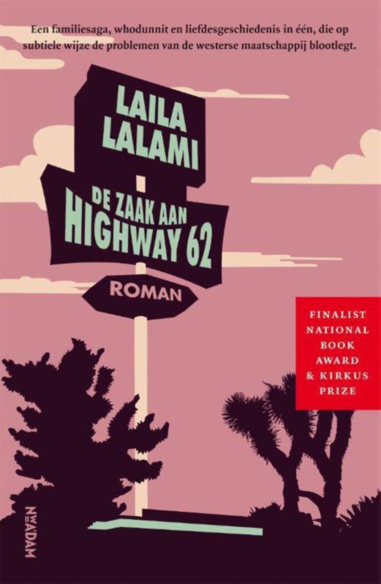 Laila Lalami, 'De zaak aan Highway 62', Nieuw Amsterdam, 320 p., 22,99 euro.  Beeld rv