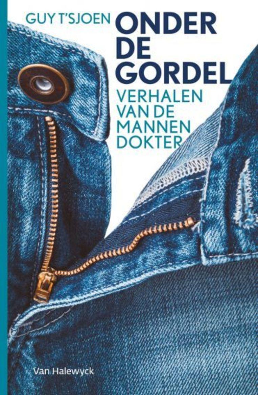 Onder de gordel, Guy T'Sjoen, Van Halewyck, 224 p., 21,99 euro Beeld RV