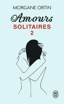 Amours Solitaires 2
