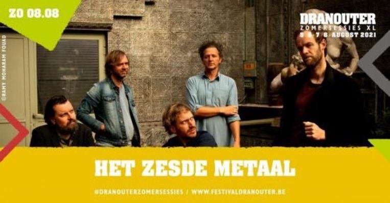 Het Zesde metaal staat op de affiche voor de Zomersessies XL.  Beeld Festival Dranouter