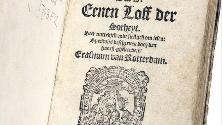 'Lof der Zotheid' uit 1582. ©JOS ULJEE Beeld