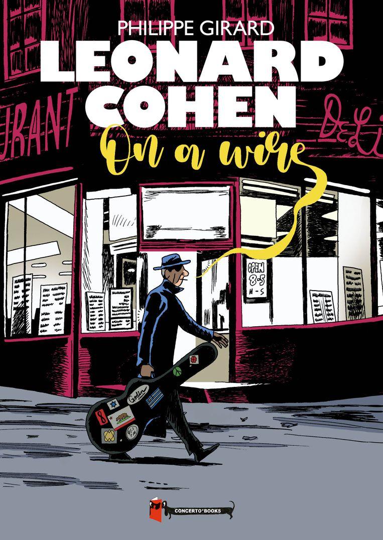Leonard Cohen: On a Wire. Beeld