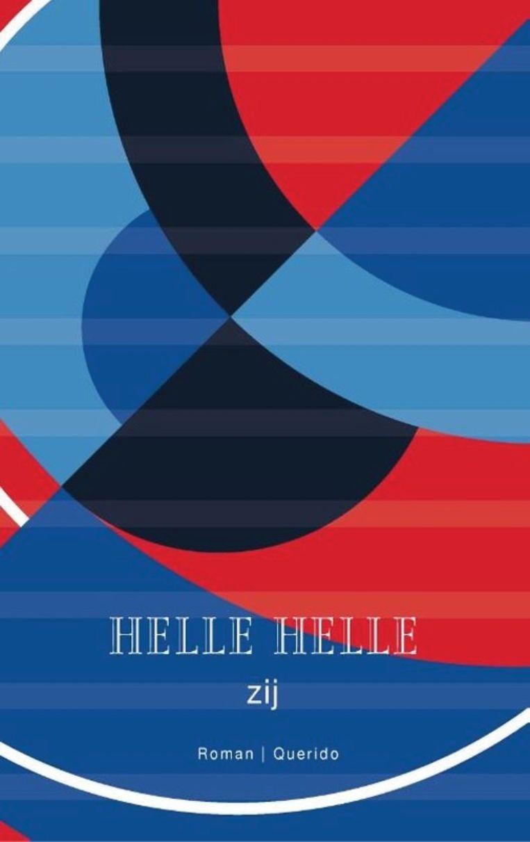 Helle Helle, 'Zij', Querido, 174p., 20 euro. Beeld RV