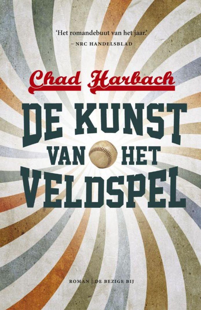 De Kunst van het Veldspel  van Chad Harbach