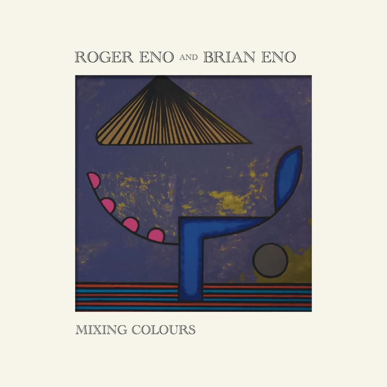 Mixing Colours Beeld Roger Eno & Brian Eno