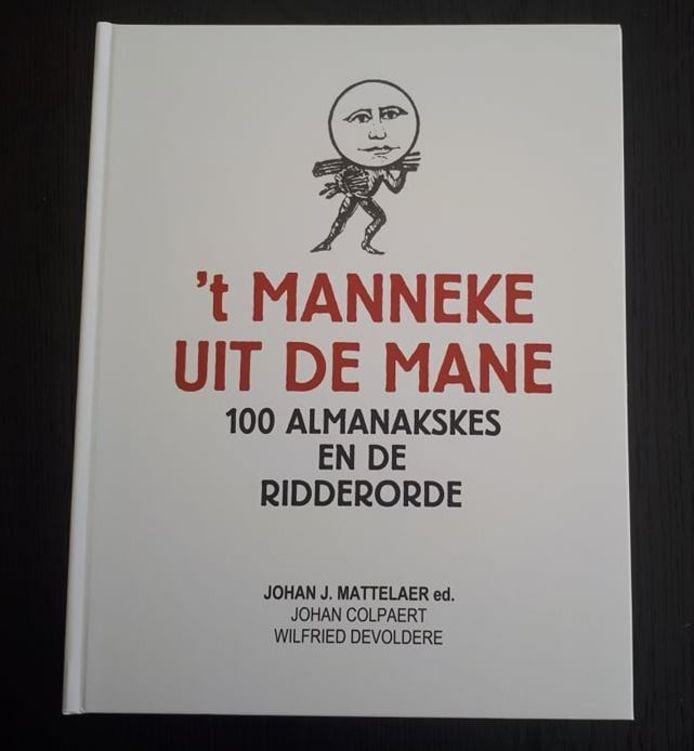 Het jubileumboek, 't Manneke uit de Mane, 100 Almanakskes en de Ridderorde, is bijna 50 jaar na de eerste plannen een feit.