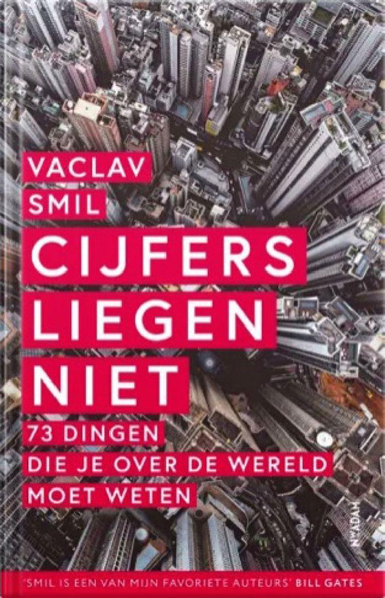 Vaclav Smil, 'Cijfers liegen niet', Nieuw Amsterdam Beeld Humo