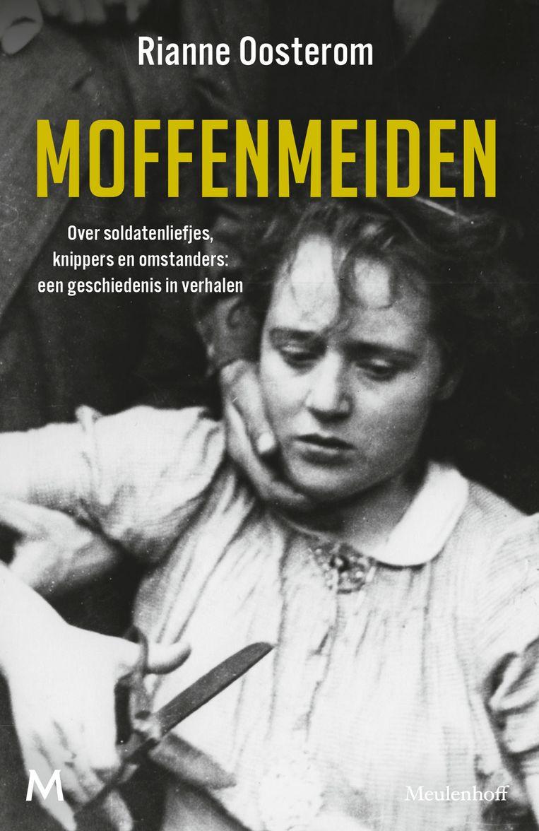 Het boek 'Moffenmeiden' van Rianne Oosterom verschijnt op 23 april. Beeld *