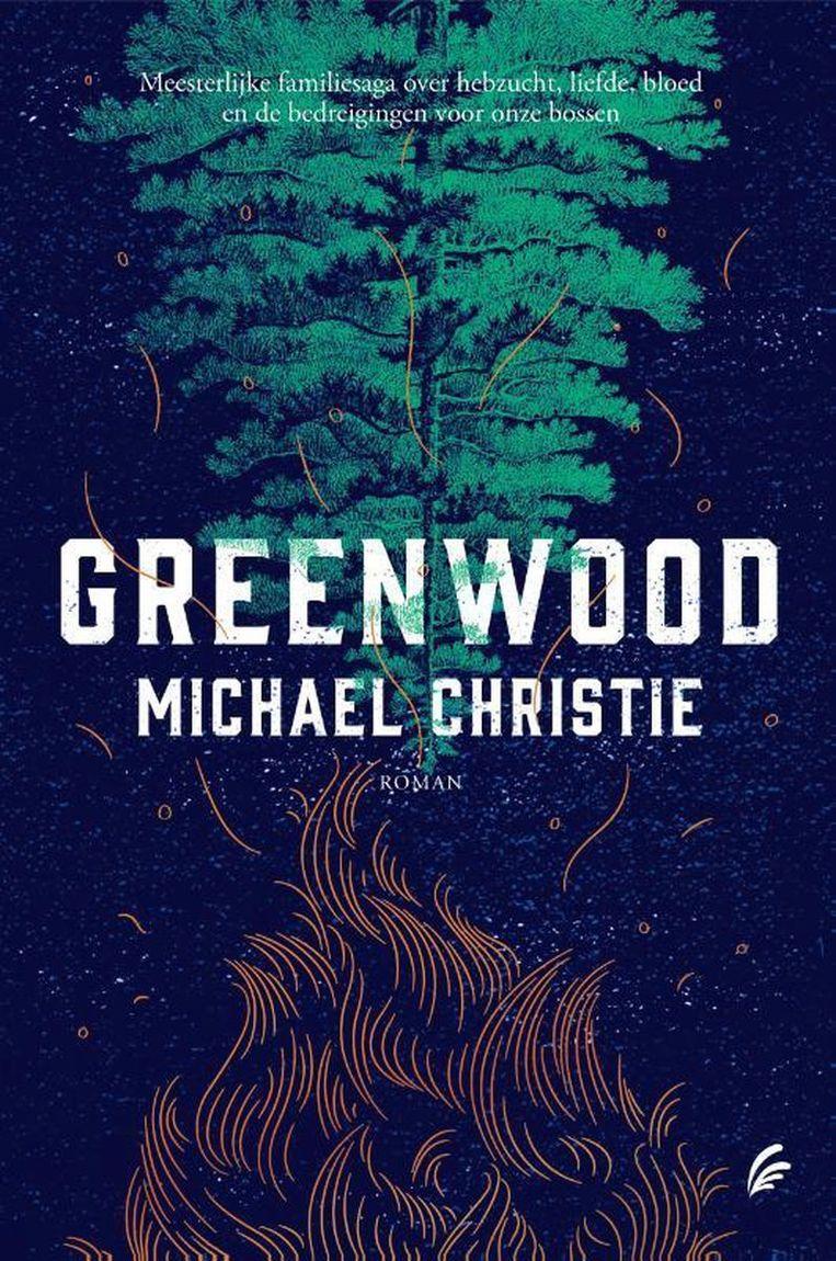 Michael Christie, Greenwood, vertaald door Anke ten Doeschate, Signatuur, €24,99, 528 blz. Beeld