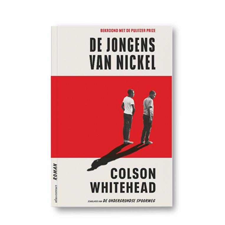 De jongens van Nickel - Colson Whitehead Beeld Uitgeverij Atlas Contact