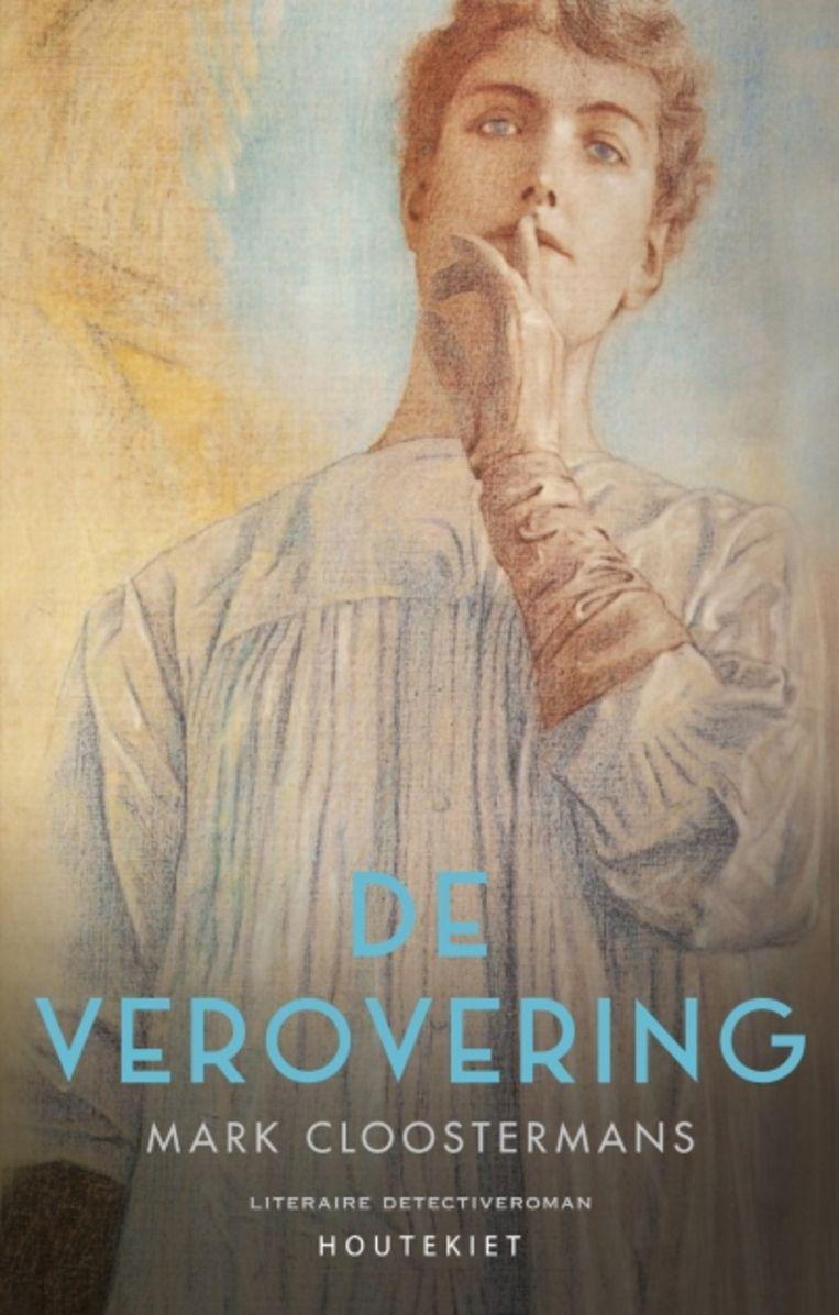 Mark Cloostermans, 'De verovering', Houtekiet, 248 p., 21,99 euro. Beeld rv